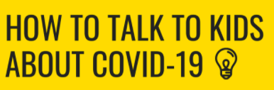 Resources for Talking to Children about COVID-19